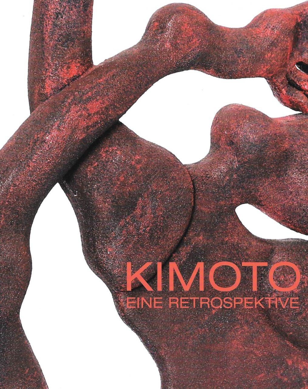 KIMOTO. EINE RETROSPEKTIVE