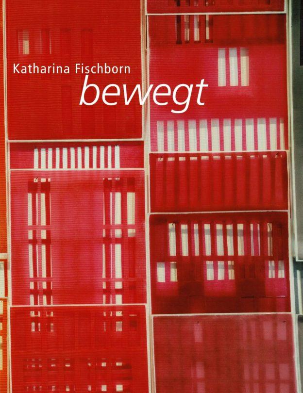 KATHARINA FISCHBORN. BEWEGT – GRAFIK, ZEICHNUNG, RAUM