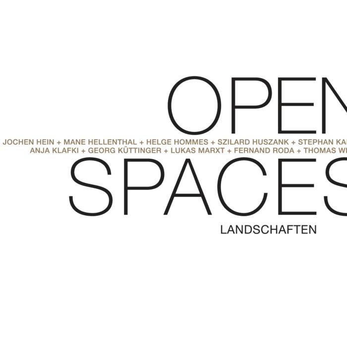 OPEN SPACES. LANDSCHAFTEN
