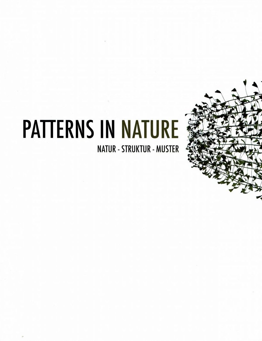 PATTERNS IN NATURE. NATUR-STRUKTUR-MUSTER